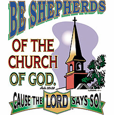 Christian T-shirt Be shepherds of the church of God cause the LORD says so