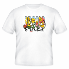 Christian T-Shirt:  JESUS is the answer!