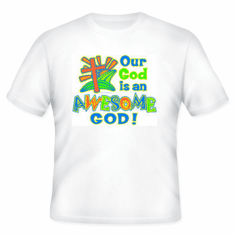 Christian T-shirt: Our God is an awesome God!