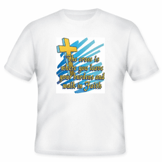 Christian T-Shirt:  The cross is where you leave your burdens and walk in faith
