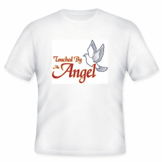 Christian T-shirt:  Touched by an angel