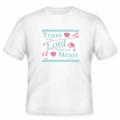 Christian T-shirt:  Trust in the Lord with all your heart