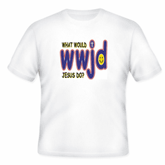 Christian T-Shirt What would Jesus Do WWJD