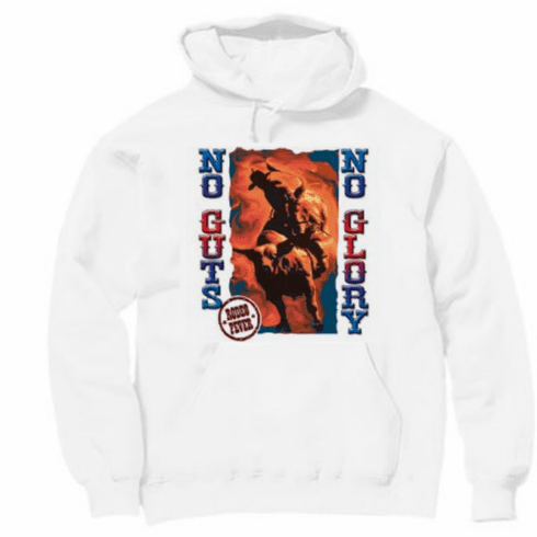 Country and Western Rodeo Fever No Guts No Glory hoodie hooded sweatshirt