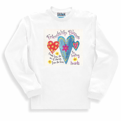 Country Decorative Friendships bloom in loving hearts Friends know the art of sharing from the heart long sleeve tshirt sweatshirt