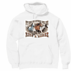 Country Western hoodie hooded sweatshirt Put some fun between your legs Ride a horse