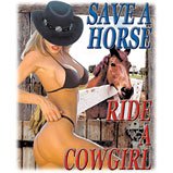 Country Western Shirt: Save a horse ride a cowgirl