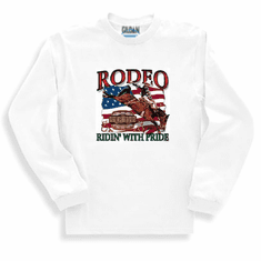 Country Western sweatshirt or long sleeve t-shirt RODEO ridin' with pride