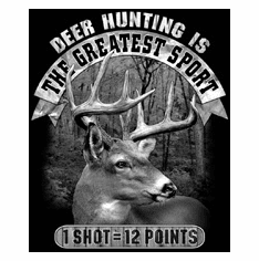 Deer Hunting Buck shirt Greatest sport