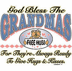 Family Grandmother God Bless Grandmas for they're always ready to give hugs and kisses tshirt shirt