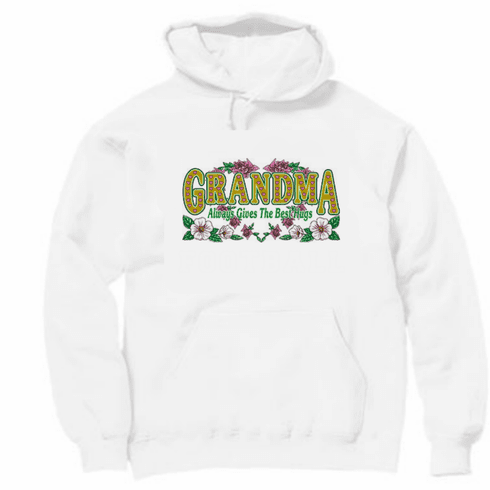 Family Grandmother Grandma Always gives the best hugs pullover hoodie hooded sweatshirt