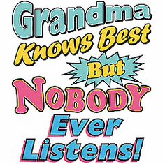 Family Grandmother Grandma knows best but nobody ever listens tshirt shirt