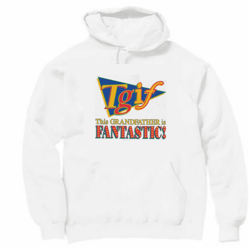 Family Grandpa TGIF This Grandfather is FANTASTIC pullover hoodie hooded sweatshirt