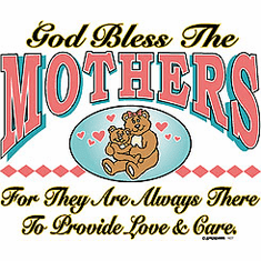 Family Mom Mommy Mother God Bless the Mothers for they are always there to provide love and care tshirt shirt