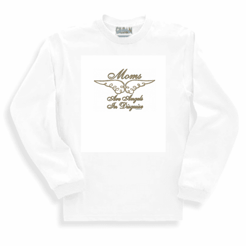 Family Mom Mother Mommy Mom's are angel in disguise long sleeve tshirt sweatshirt