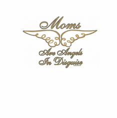 Family Mom Mother Mommy Mom's are angel in disguise tshirt shirt