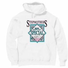 Family Mother Mom Mommy Stepmom Stepmother Stepmothers are special people pullover hoodie hooded sweatshirt