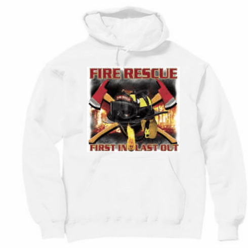 Fire Rescue First in Last out Firefighter pullover hoodie hooded sweatshirt