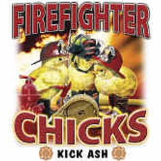 Firefighter chicks kick ash shirt