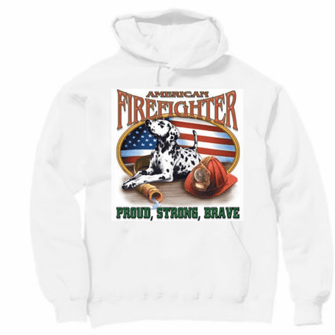 Firefighter Fire Fighter Fireman American Proud strong brave dalmatian puppy dog doggy hoodie hooded sweatshirt sayings