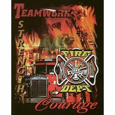 Firefighter Fire Fighter Fireman Teamwork Strength Courage shirt sayings