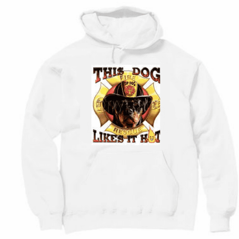 Firefighter fireman Pullover Hoodie Hooded Sweatshirt: This dog likes it hot.