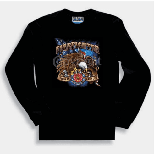 fireman firefighter sweatshirt or long sleeve T-shirt: Eagle first in first out Fire Department
