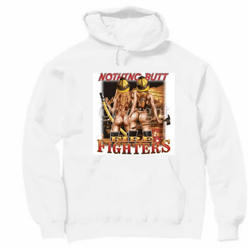 Fireman pullover hoodie hooded sweatshirt: Nothing Butt Fire Fighters firefighter