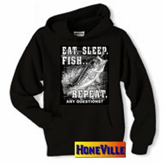 Fishing pullover hoodie hooded sweatshirt: Eat, sleep, fish...repeat. Any Questions?