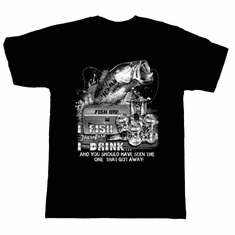 Fishing T-shirt:  I fish therefore I drink