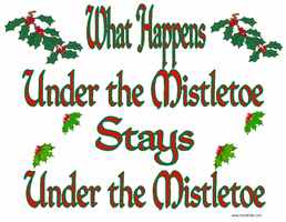 Funny Christmas shirt tshirt What happens under the mistletoe stays under the mistletoe