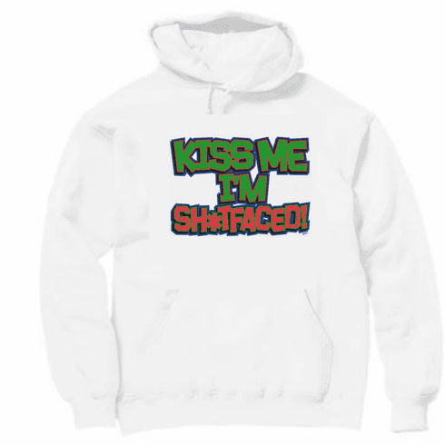 funny novelty pullover hooded hoodie sweatshirt KISS ME I'm shitfaced shit faced sh*tfaced