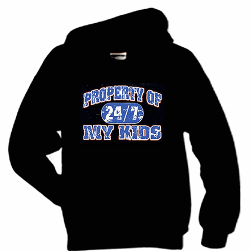 funny novelty pullover hooded hoodie sweatshirt Property of my kids 24/7