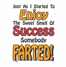Funny novelty shirt enjoy sweet smell of success someone farted fart