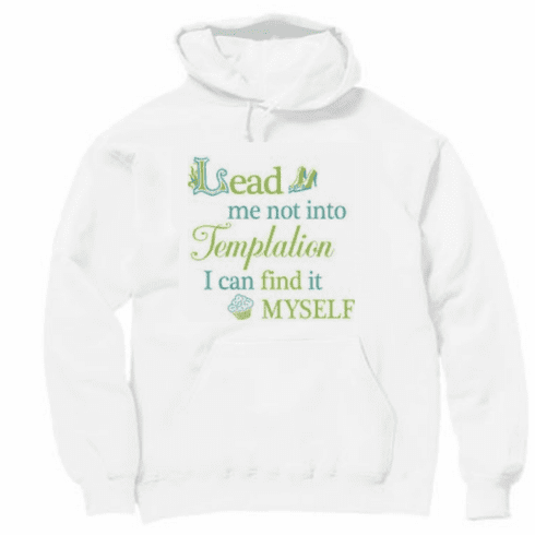 funny novelty shirt lead me not into temptation I can find it myself pullover hoodie hooded sweatshirt