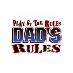 funny novelty shirt Play by the rules DAD'S rules dad father