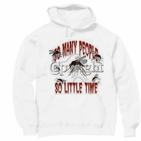 Funny novelty shirt So many people so little time mosquito pullover hooded hoodie sweatshirt