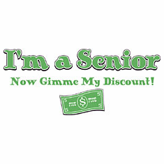 funny old age novelty shirt I'm a senior now gimme my discount