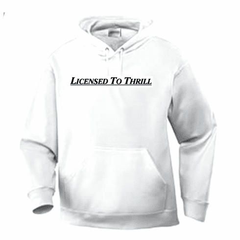 Funny one-liner t-shirt saying pullover hooded hoodie sweatshirt Licensed to thrill