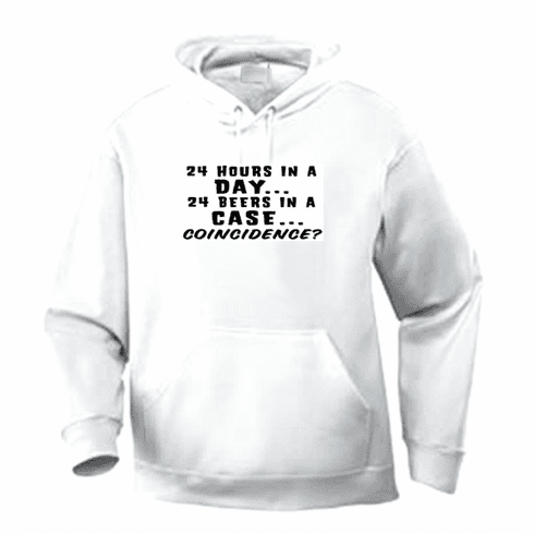 Funny one-liner t-shirt sayings hoodie hooded sweatshirt 24 twenty for hours in a day 24 twenty four beers in a case coincidence