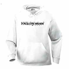 Funny one-liner t-shirt sayings hoodie hooded sweatshirt Do I look like a friggin' people person