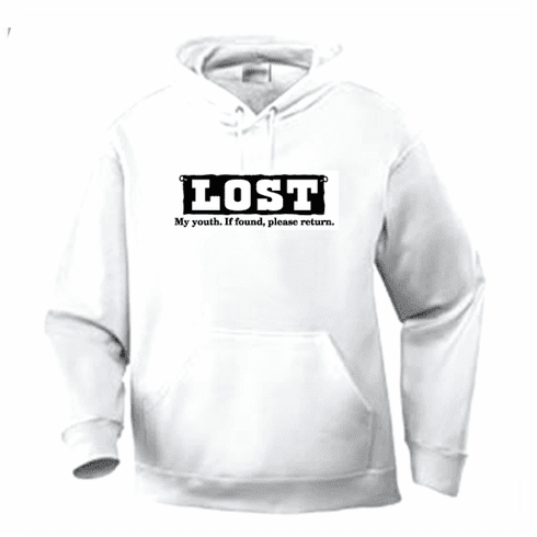 Funny one-liner t-shirt sayings hoodie hooded sweatshirt Lost my youth if found please return
