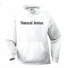 Funny one-liner t-shirt sayings hoodie hooded sweatshirt Natural Jenius