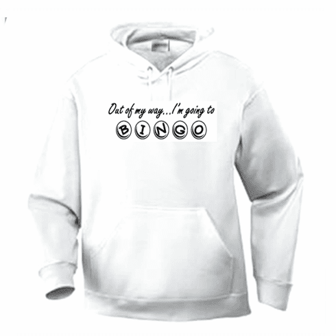 Funny one-liner t-shirt sayings hoodie hooded sweatshirt out of my way i'm going to bingo