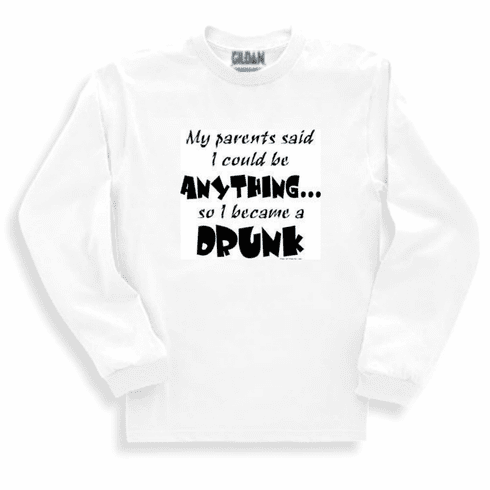 0a869739a Funny one-liner t-shirt sayings long sleeved tshirt or sweatshirt My  Parents said I could ...