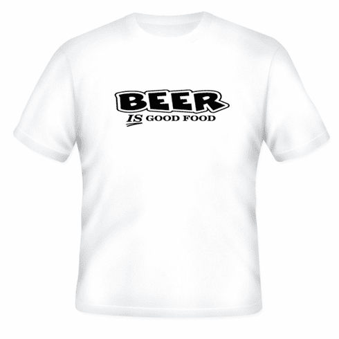 Funny one-liner t-shirt sayings shirt Beer is good food