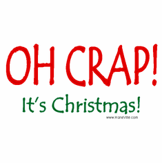 Funny T-shirt  OH CRAP IT'S CHRISTMAS.