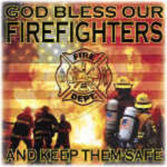God Bless the Firefighters and keep them safe. Fireman shirt