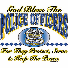 God Bless the Police Officers For they protect, Serve and keep the peace shirt
