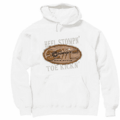 Heel Stompn' Toe Kickn' country music hoodie hooded sweatshirt